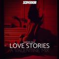 GOOD OLD LOVE STORIES - A VALENTINE MIX