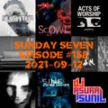 DJ AsuraSunil's Sunday Seven Mixshow #158 - 20210912