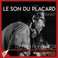Le Son Du Placard - TechnoRoom24