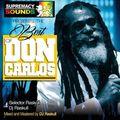The Best Of Don Carlos Vol 1 - Courtesy Of DJ Raskull