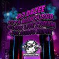 Dj Dazee 27th March 2020 Glow Stream HD Audio Remix