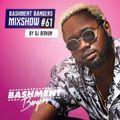 BASHMENTBANGERS MIXSHOW #61 BY DJ BERKUM