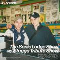 The Sonic Lodge Show w/ The Stagga Tribute Show - 07-Mar-21