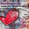 Beatinspector - Instinctive 'Akuha Ecstasy
