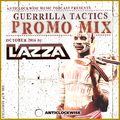 Anticlockwise Music Podcast 08# Lazza (Guerrilla Tactics Promo Mix, October 2016)