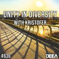 Kristofer - Unity in Diversity 636 @ Radio DEEA (17-04-2021)