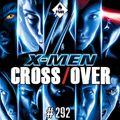 Crossover #292 - Muriel Selleron/Yggdrasil Sentai/Faith Dreamside/Nous étions les ennemis/BO X-Men
