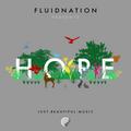 FLUIDNATION | HOPE