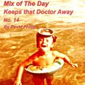 Mix of The Day keeps The Doctor Away 14