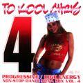 To Kool Chris - Progressive / High Energy Vol. 4