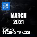 DI.FM Top 10 Techno Tracks March 2021