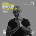 Magna Recordings Radio Show 117 | Carlos Manaça