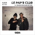 Le Pap's Club # 6 w/ Teenage Menopause Records