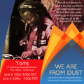 Yoms launching the We Are From Dust Celebration