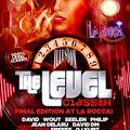 David DM @ Level Classix - La Rocca