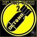 Det does Techno 2 (T78, UMEK, YELLOWHEADS, JARVIS, BAD PANDA, MICHAEL SCHUMACHER, JULIAN JEWELL)
