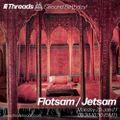 Flotsam / Jetsam - Threads 2nd Birthday - 25-Jan-21