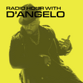 Radio Hour with D'Angelo