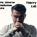Thierry Cao - My Universe Radio Show #14 - Mix By Thierry Cao