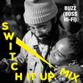 """Switch It Up"" Mix"
