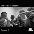 The Sole Lab Podcast  Ep.6  (Feat. Sean Elliot)