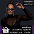 Anane Vega - Ananes Nulu Movement 11 APR 2020