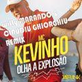 MC Kevinho - Olha a Explosao ( wiLLy Marando & Claudiu Ghiorghiu remix)