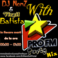 ProFM Party Mix With Virgil Batista & DJ NenZ Ep. 05 -26.08.2014-