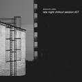 Alessandro Piatto - Late Night Chillout Session #27