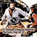 Dr. Getdown (Feelgood Selection / KREW) - The Funky Slap Vol. II