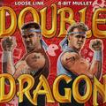 EAR POLLUTION #12 - Double Dragon Brawl! (B2B w/ 8-BIT MULLET)