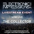 Electronic Impressions 700 - The Collector - Live @ Youtube & Twitch (28-03-21)