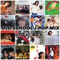OLD SCHOOL J-POP MIX