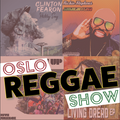 Oslo Reggae Show - 1st October One hour of Brand New Tracks / One hour of Revives