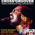 STEVIE WONDER AND BEYOND Part 1 by Dj Foxybee for NEWMORNINGRADIO