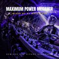 MAXIMUM POWER MEGAMIX 1997 - 2015 VARIOUS ARTISTS OVER 99 TRACKS (OLDSKOOL R&B HIPHOP DANCEHALL)