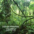 Jungle Pressure Volume 2