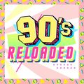 90s Reloaded Vol 1