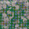 Morning Fever w/ Derek Russo & Ron Like Hell - 13th June 2021
