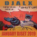 DJALX- JANUARY 2019 SET