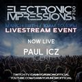 Electronic Impressions 700 - Paul ICZ - Live @ Youtube & Twitch (28-03-21)
