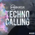 WCUK Presents Techno Calling #028 @ 2Hi Radio - 19/01/2021