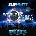 Slipmatt - World Of Rave #330