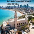 DJ Mizu for Tel Aviv Sunsets Podcast