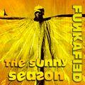 FUNKAFIED | The Sunny Season