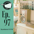 The Kitchen Radio Episode 97