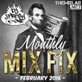 Monthly Mix Fix: February 2016