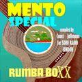 MENTO SPECIAL (w/ Jallimann | Rumba Boxx)