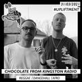 Chocolate From Kingston Radio - 31.03.2021   #upliftment