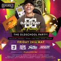 @DJDAYDAY_ / The Oldschool Party - Friday 24th May @ Bambu Nightclub Birmingham